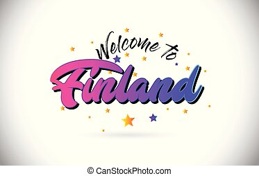 Finland Welcome To Word Text with Purple Pink Handwritten Font and Yellow Stars Shape Design Vector.