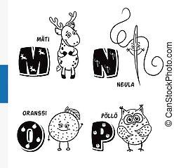 Finnish alphabet. Roe, Needle, Orange, Owl. Vector letters...