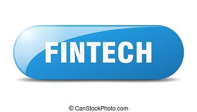 fintech button. sticker. banner. rounded glass sign