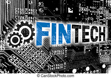 Fintech with circuit board concept background