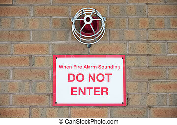 Fire alarm red beacon do not enter sign