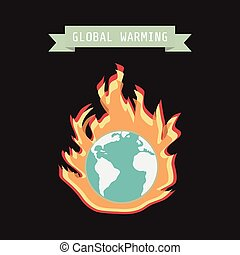 global warming - fire around earth, global warming concept