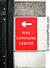 Fire command centre - Sign for a fire command centre on a ...