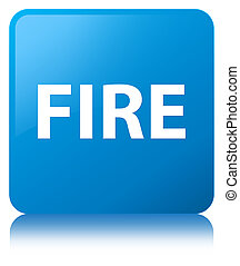 Fire cyan blue square button