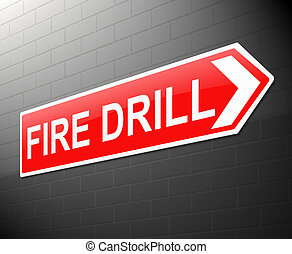 Fire drill concept. - Illustration depicting a sign with a...