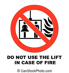 Fire emergency icons. Vector illustration. Do not use the lift in case of fire.