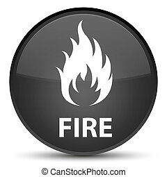 Fire special black round button