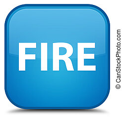 Fire special cyan blue square button