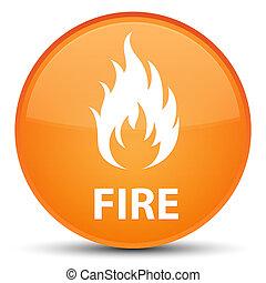 Fire special orange round button