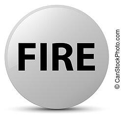 Fire white round button