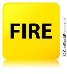 Fire yellow square button