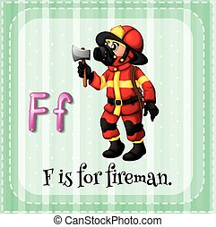 Fireman - Flashcard letter F is for fireman