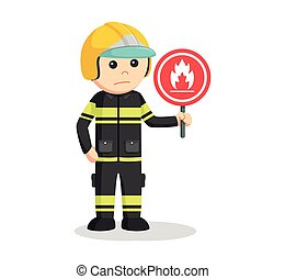fireman with flammable sign