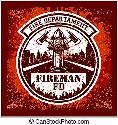 Firemans - t-shirt graphics, fire department, sworn to protect - vector logo on grunge background.