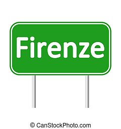 Firenze road sign. - Firenze road sign isolated on white...