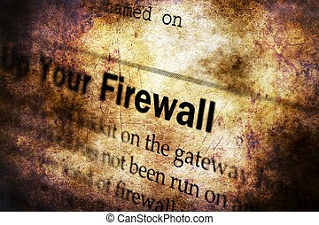 Firewall text on grunge background