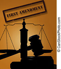 First Amendment rights - Court gavel and scales with First...