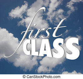First Class 3d Words Top Level Service Category Exclusive Executive Treatment