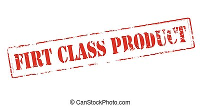 First class product - Rubber stamp with text first class...