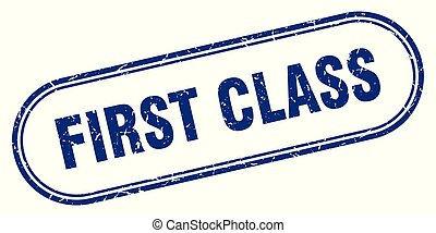 first class stamp. first class square grunge sign. first...