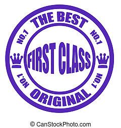First class - Stamp with text the best first class original...