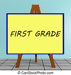 3D illustration of 'FIRST GRADE' title on a tripod display board