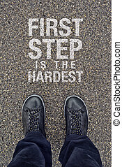 First Step is the Hardest, Motivational Message on Street ...