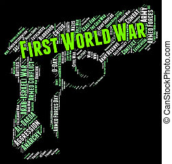 First World War Shows Military Action And Great