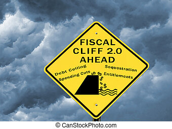 Fiscal cliff 2.0 - Fiscal cliff warning sign. Next fiscal...