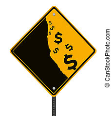 Fiscal Cliff - A modified road sign on the dollar currency...