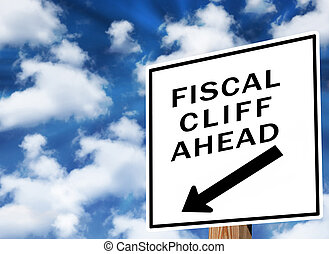 Fiscal Cliff - Fiscal cliff warning sign