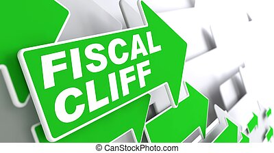 Fiscal Cliff on Green Direction Arrow Sign. - Fiscal Cliff...