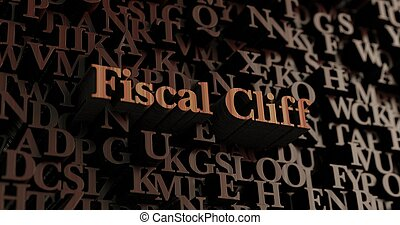 Fiscal Cliff - Wooden 3d rendered letters/message