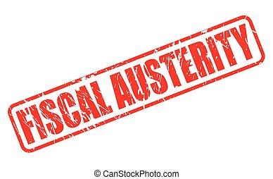 fiscal, selo, austeridade, vermelho, texto