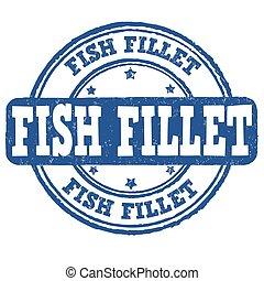 Fish fillet grunge rubber stamp on white background, vector illustration