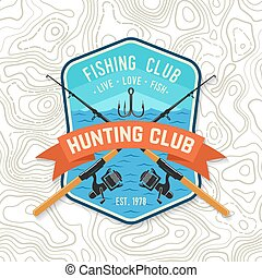 Fishing club patch. Live, love, fish. Vector. Concept for shirt or logo, print, stamp, tee, patch. Vintage typography design with fish rod and hook silhouette.