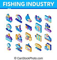 Fishing Industry Business Process Icons Set Vector. Isometric Fishing Industry Processing, Boat With Catch, Fish Drying And Froze, Factory Conveyor Illustrations