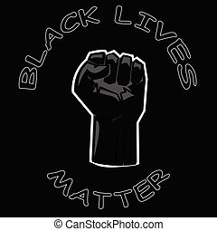 fist, black , dichtgeklemde, leven, slagzin, van belang zijn