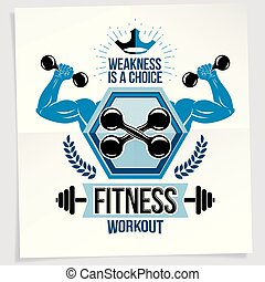 Fitness center marketing banner. Vector composition created using athletic sportsman biceps arms with fitness dumbbells sport equipment. Weakness is a choice lettering.