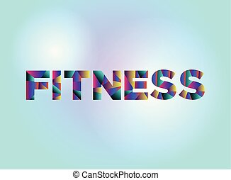 Fitness Concept Colorful Word Art Illustration