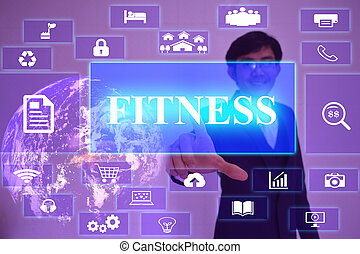 FITNESS concept  presented by  businessman touching on  virtual  screen ,image element furnished by NASA