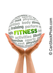 Fitness - Hands holding a Fitness Word Sphere on white...