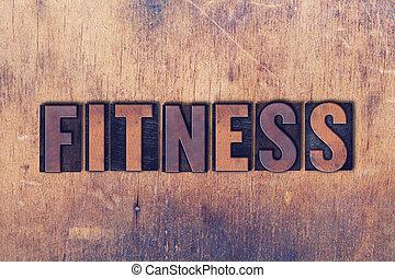 fitness, thema, briefkopierpresse, wort, auf, holz, hintergrund