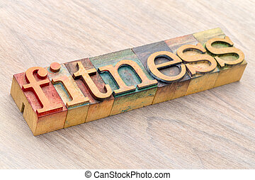 fitness word abstract in wood type