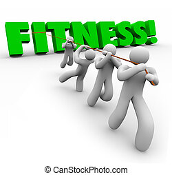 Fitness Word Team Exercising Pulling Together Physical Strength