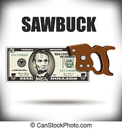 Five dollar bill sawbuck