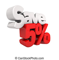 Five Percent Price Reduction And Save
