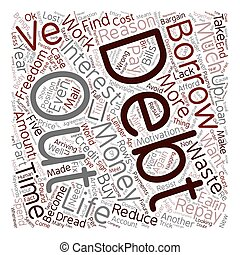 Five Reasons To Get Out Of Debt text background wordcloud concept