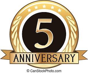 Five Year Anniversary Badge