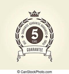 Five years warranty seal - chic guarantee emblem